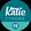 Katie Tysome PR